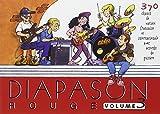 Diapason Rouge, volume 3 : Carnet de 400 chants de variété française et internationale avec accords de guitare...