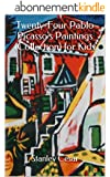 Twenty-Four Pablo Picasso's Paintings (Collection) for Kids (English Edition)