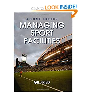 Managing Sport Facilities - 2nd Edition Gil Fried