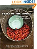 State of the World 2011: Innovations that Nourish the Planet (State of the World)