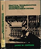 img - for Practical Troubleshooting Techniques for Microprocessor Systems book / textbook / text book