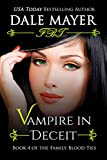 Vampire in Deceit (Family Blood Ties Book 4) (English Edition)