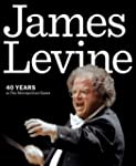 James Levine: 40 Years at the Metropo...