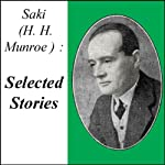 Saki: Selected Stories | H. H. Saki Munroe