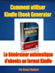 Comment utiliser Kindle Ebook Generat...