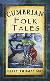Cumbrian Folk Tales (Folk Tales: United Kingdom)