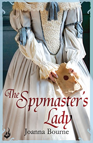 Joanna Bourne - The Spymaster's Lady: Spymasters 2 (English Edition)