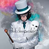 越境♪Hello Sleepwalkers