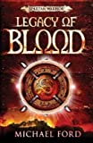 Legacy of Blood: Spartan 3 (0747598592) by Ford, Michael
