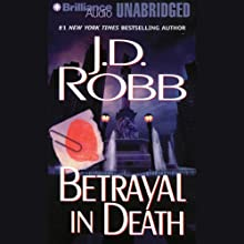 Betrayal in Death: In Death, Book 12 (       UNABRIDGED) by J. D. Robb Narrated by Susan Ericksen