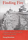 img - for Finding Fire: A Personal History of Fire Lookouts in Lane County, Oregon book / textbook / text book
