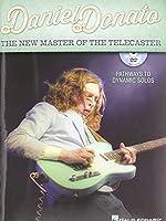 Daniel Donato: The New Master of the Telecaster
