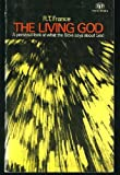 The Living God (Pocket Books) (0851103502) by R.T. FRANCE