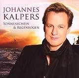 echange, troc Johannes Kalpers - Sonnenschein Und Regenbogen