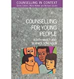 img - for [ COUNSELLING FOR YOUNG PEOPLE (COUNSELLING IN CONTEXT) ] By Mabey, Judith ( Author) 1995 [ Paperback ] book / textbook / text book