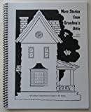 More Stories From Grandma's Attic (Logos School Reading Comprehension Guide)