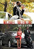Michael Valentine: Diary of a Hitman