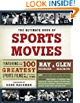 The Ultimate Book of Sports Movies: F...