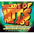 Decade Of Hits: The 40's