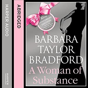A Woman of Substance | [Barbara Taylor Bradford]