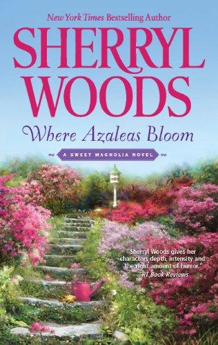 where-azaleas-bloom-a-sweet-magnolia-novel