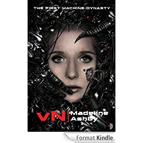 vN: The First Machine Dynasty (The Machine Dynasty Book 1) (English Edition)