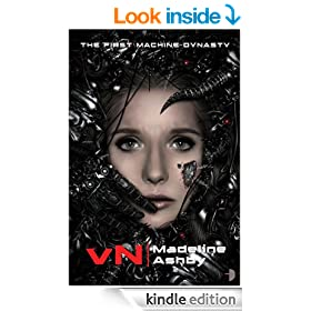 vN: The First Machine Dynasty (The Machine Dynasty Book 1)
