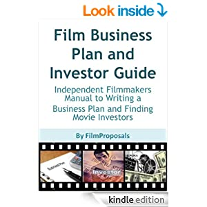 Film Business Plan and Investor Guide