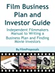 Film Business Plan and Investor Guide...