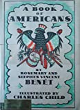 A Book of Americans (Owlet Book) (0805002847) by Rosemary Benet & Stephen Vincent Benet