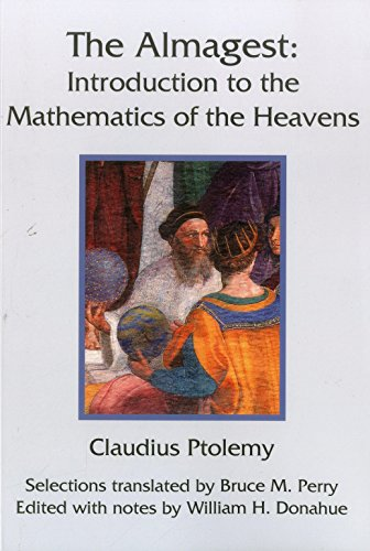 The Almagest Introduction to the Mathematics of the Heavens