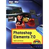 Photoshop Elements 7.0 Bild fr Bild: Sehen und Knnenvon &#34;Michael Gradias&#34;