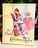 img - for The Birds' Christmas Carol by Kate Douglas Wiggin 1962 Memorial Edition Hardcover book / textbook / text book