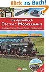 Praxishandbuch Digitale Modellbahn -...