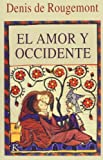 img - for El Amor y Occidente (Spanish Edition) book / textbook / text book
