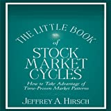 img - for The Little Book of Stock Market Cycles (Little Books. Big Profits): How to Take Advantage of Time-Proven Market Patterns book / textbook / text book