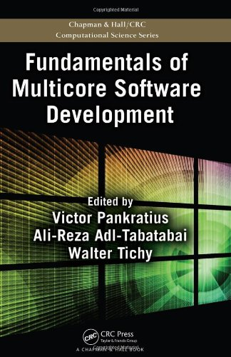 Fundamentals of Multicore Software Development (Chapman & Hall/CRC Computational Science)