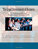 img - for The Legal Environment of Business: A Managerial and Regulatory Perspective book / textbook / text book