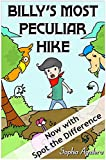 Children's Picture Book: Billy's Most Peculiar Hike