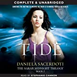 Tide: The Sarah Midnight Trilogy, Book 2 (Unabridged)