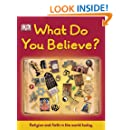 What Do You Believe? (Big Questions)