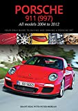 img - for Porsche 911 (997) All models 2004 to 2012: Your Only Guide to Buying and Owning a Porsche 997 book / textbook / text book