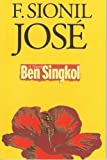 Ben Singkol: A novel (9718845321) by Jose, F. Sionil
