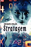 Stratagem (0615156428) by Jacques Vallee