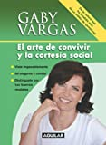 img - for El arte de convivir y la cortes a social (Spanish Edition) book / textbook / text book