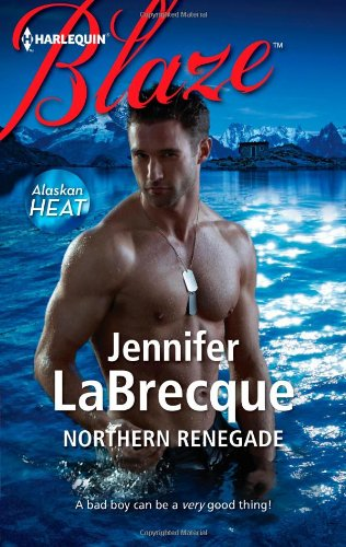 Northern Renegade (Harlequin Blaze), Buch