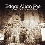 Das Fass Amontillado (Edgar Allan Poe 16) | Edgar Allan Poe