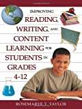 img - for Improving Reading, Writing, and Content Learning for Students in Grades 4-12 book / textbook / text book