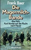 img - for Die Magermilchbande: Roman (German Edition) book / textbook / text book