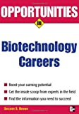 img - for Opportunities in Biotech Careers (Opportunities In...Series) book / textbook / text book